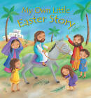 My Own Little Easter Story by Christina Goodings (Hardback, 2013)