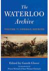 The Waterloo Archive: Volume V: Volume V by Gareth Glover (Hardback, 2013)