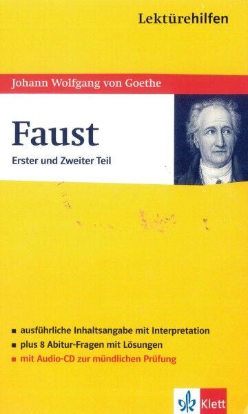 Lektürehilfen Johann Wolfgang von Goethe: Faust 1 und 2. Klett Lektürehilfen von