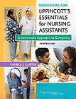 Workbook for Lippincott Essentials for Nursing Assistants: A Humanistic Approach to Caregiving by Pamela J. Carter (Paperback, 2012)