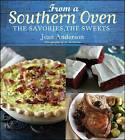 From a Southern Oven: The Savories, The Sweets by Jean Anderson (Hardback, 2012)