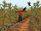 I'm Just a Crow by Cal Davis (Paperback / softback, 2011)