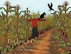 I'm Just a Crow by Cal Davis (Paperback / softback, 2011)