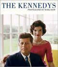 The Kennedys: Photographs by Mark Shaw by Mark Shaw (Hardback, 2012)