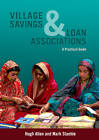 Village Savings and Loan Associations: A Practical Guide by Hugh Allen, Mark Staehle (Paperback, 2007)