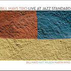 Bill Mays - Live at Jazz Standard (Live Recording, 2005)