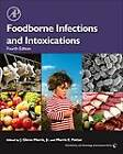 Foodborne Infections and Intoxications by Elsevier Science Publishing Co Inc (Hardback, 2013)