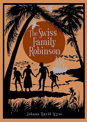 The Swiss Family Robinson by Johann David Wyss (Leather / fine binding, 2012)