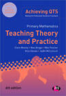 Primary Mathematics: Teaching Theory and Practice by Claire Mooney, Mike Fletcher, Roger Gomm, Alice Earnshaw, Alice Hansen, Mary Briggs, Judith McCullouch (Paperback, 2012)