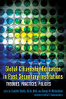 Global Citizenship Education in Post-Secondary Institutions: Theories, Practices, Policies by Peter Lang Publishing Inc (Hardback, 2011)