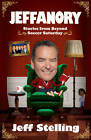 Jeffanory: Stories from Beyond Soccer Saturday: Stories from Beyond the Videprinter by Jeff Stelling (Paperback, 2013)