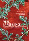 Vers La Resilience: Un Guide Pour La Reduction Des Risques De Catastrophes Et L'Adaptation Au Changement Climatique by Charlotte Sterrett, Marilise Turnbull, Amy Hilleboe (Paperback, 2013)