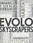 Evolo Skyscrapers by Evolo (Hardback, 2012)