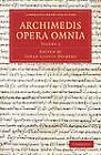 Archimedis Opera Omnia: v. 2 by Archimedes (Paperback, 2013)