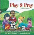 Play and Pray: Toddlers' Prayers by Deb Lund (Hardback, 2002)