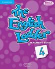 The English Ladder Level 4 Teacher's Book by Paul House, Katharine Scott, Susan House (Paperback, 2013)