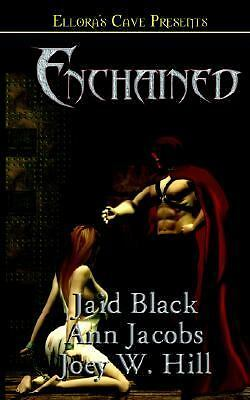 Enchained by Ann Jacobs; Jaid Black; Joey W. Hill