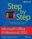 Microsoft Office Professional 2013 Step by Step by Beth Melton, Andrew Couch, Mark Dodge, Echo Swinford (Paperback, 2013)