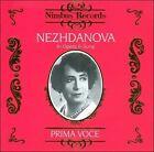Prima Voce: Nezhdanova in Opera & Song (1996)