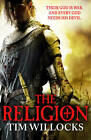 The Religion by Tim Willocks (Paperback, 2013)