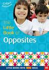 The Little Book of Opposites by Judith Harries (Paperback, 2012)