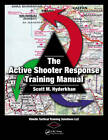 The Active Shooter Response Training Manual by Scott M. Hyderkhan (Paperback, 2013)