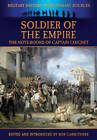Soldier of the Empire: The Note-Books of Captain Coignet by Pen & Sword Books Ltd (Paperback, 2012)