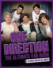 One Direction: The Ultimate Fan Book by Sarah-Louise James (Hardback, 2012)