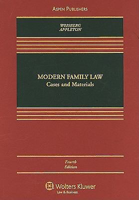 Modern Family Law : Cases and Materials by D. Kelly Weisberg (2009,...