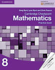 Cambridge Checkpoint Mathematics Practice Book 8 by Lynn Byrd, Greg Byrd, Chris Pearce (Paperback, 2012)