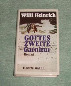 Willi Heinrich - Gottes zweite Garnitur - Roman - Adelsdorf, Deutschland - Willi Heinrich - Gottes zweite Garnitur - Roman - Adelsdorf, Deutschland