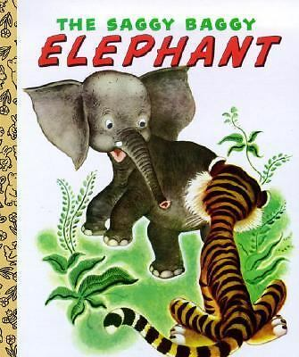 The Saggy Baggy Elephant by Byron Jackson and Golden Books Staff (1999,...