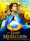 The Lost Medallion: The Adventures of Billy Stone by Alex Kendrick, Bill Muir (Hardback, 2013)