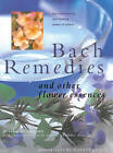 Bach Remedies & Other Flower Remedies: And Other Flower Essences: the Transforming and Healing Power of Nature by Vivien Williamson (Paperback, 2012)