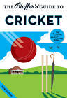 The Bluffer's Guide to Cricket by Nick Yapp, James Trollope (Paperback, 2013)