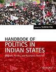 Handbook of Politics in Indian States: Region, Parties, and Economic Reforms by OUP India (Hardback, 2013)