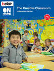 Belair on Display: The Creative Classroom by Liz Webster, Sue Reed (Paperback, 2012)