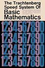 The Trachtenberg Speed System of Basic Mathematics by Jakow Trachtenberg (2011, Paperback)