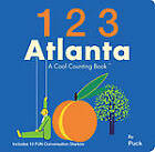 123 Atlanta: A Cool Counting Book by Puck (Board book, 2012)