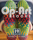 Op Art Socks: Creative Effects in Sock Knitting by Stephanie Van der Linden (Paperback, 2013)