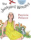 Junkyard Wonders by Patricia Polacco (Hardback, 2010)