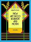 New Art Deco Borders and Motifs by William Rowe (Paperback, 1985)
