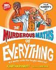 The Murderous Maths of Everything by Kjartan Poskitt (Paperback, 2011)