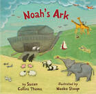 Noah's Ark by Susan Collins Thoms (Board book, 2013)