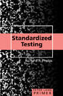 Standardized Testing Primer by Richard P. Phelps (Paperback, 2007)