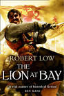 The Lion at Bay by Robert Low (Paperback, 2012)