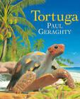 Tortuga by Paul Geraghty (Paperback, 2013)