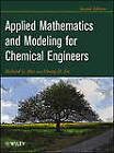 Applied Mathematics And Modeling For Chemical Engineers by Duong D. Do, Richard G. Rice (Hardback, 2012)