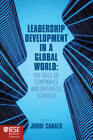 Leadership Development in a Global World: The Role of Companies and Business Schools by Palgrave Macmillan (Hardback, 2012)