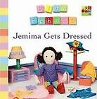 Jemima Gets Dressed by Play School (Board book, 2012)